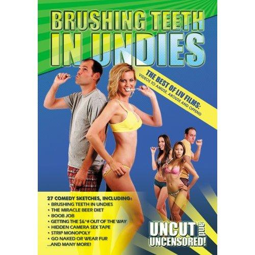 brushingteethinundies